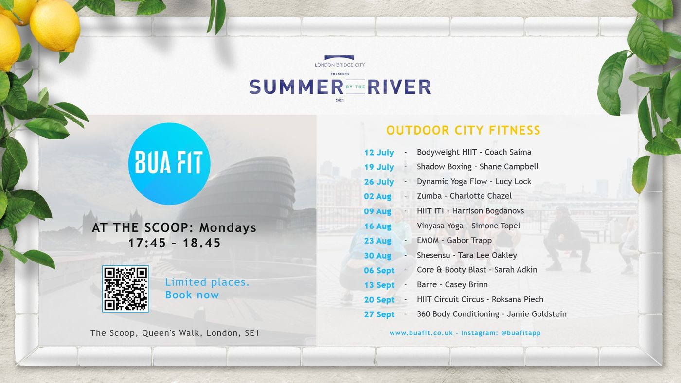 BUA takes centre stage after the Euros and Wimbledon.  Come celebrate with us with complimentary fitness at The Scoop in the city.  Every Monday, 17:45, throughout the entire Summer!  Limited places so [book your spot early!](https://bua.fit/find-fitness-classes?query=the+scoop)