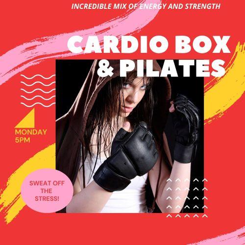 CARDIO BOX & PILATES EXPLOSION!