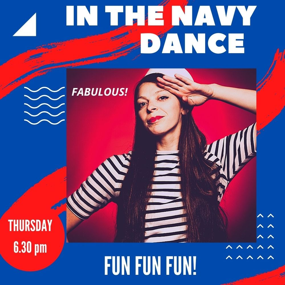 """Want to have a bit of fun and a laugh next Thursday?!  A one off """"POP UP"""" Class at 6.30 learning a very easy and fun routine to IN THE NAVY! Bring your sunglasses! It's online!"""